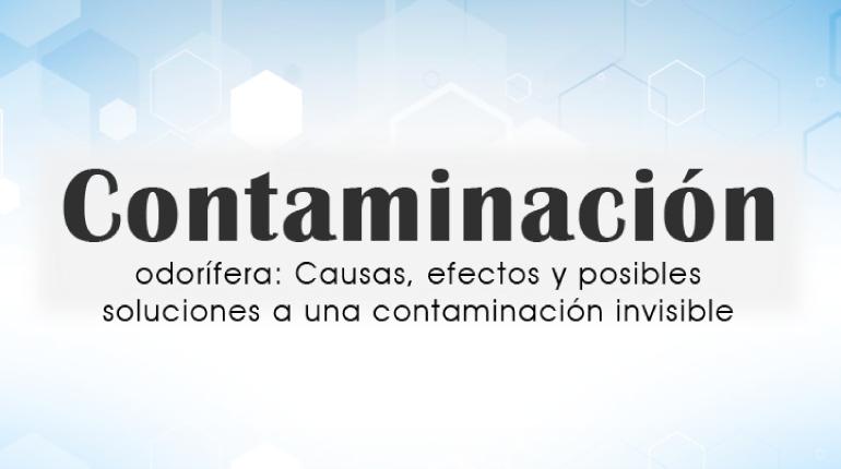 Contaminación odorífera: Causas, efectos y posibles soluciones a una contaminación invisible